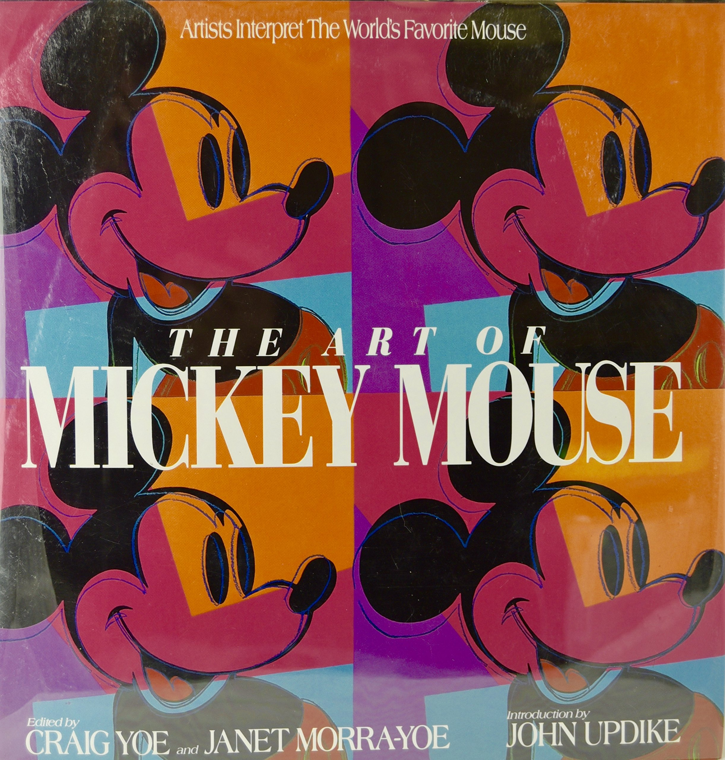The Art of Mickey Mouse: Artists Interpret The World's Favorite Mouse, Yoe, Craig; Yoe-Morra, Janet
