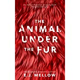 The Animal Under The Fur