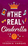 #TheRealCinderella (#BestFriendsForever Book 1)
