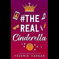 #TheRealCinderella (#BestFriendsForever Book 1) (English Edition)