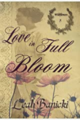 Love In Full Bloom: Western Romance on the Frontier (Wildflowers Book 5) Kindle Edition