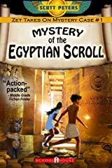 MYSTERY OF THE EGYPTIAN SCROLL: Kids Historical Adventure (Kid Detective Zet Book 1) Kindle Edition
