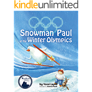 Snowman Paul at the Winter Olympics: A rhyming picture book about fair competition and telling the truth