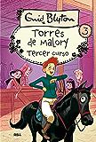 Torres de Malory #3. Tercer curso