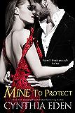 Mine To Protect (Mine- Romantic Suspense Book 6)