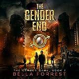 The Gender End: The Gender Game, Book 7