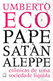 Pape Satàn aleppe: Crônicas de uma sociedade líquida