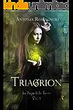 Triagrion (La Saga delle Terre Vol. 3)