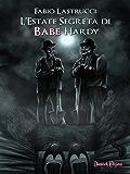 L'Estate Segreta di Babe Hardy