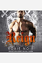 Reign: A Royal Military Romance