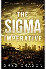 The Sigma Imperative (The Synth Crisis Book 3) Kindle Edition