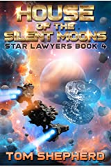 House of the Silent Moons (Star Lawyers Book 4) Kindle Edition