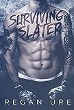 Surviving Slater (Loving Bad Book 2)