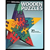 Wooden Puzzles: 31 Favorite Projects and Patterns (Fox Chapel Publishing) Includes Interlocking, Freestanding, Travel-Size, N