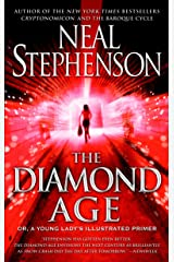 The Diamond Age: Or, a Young Lady's Illustrated Primer (Bantam Spectra Book) Paperback