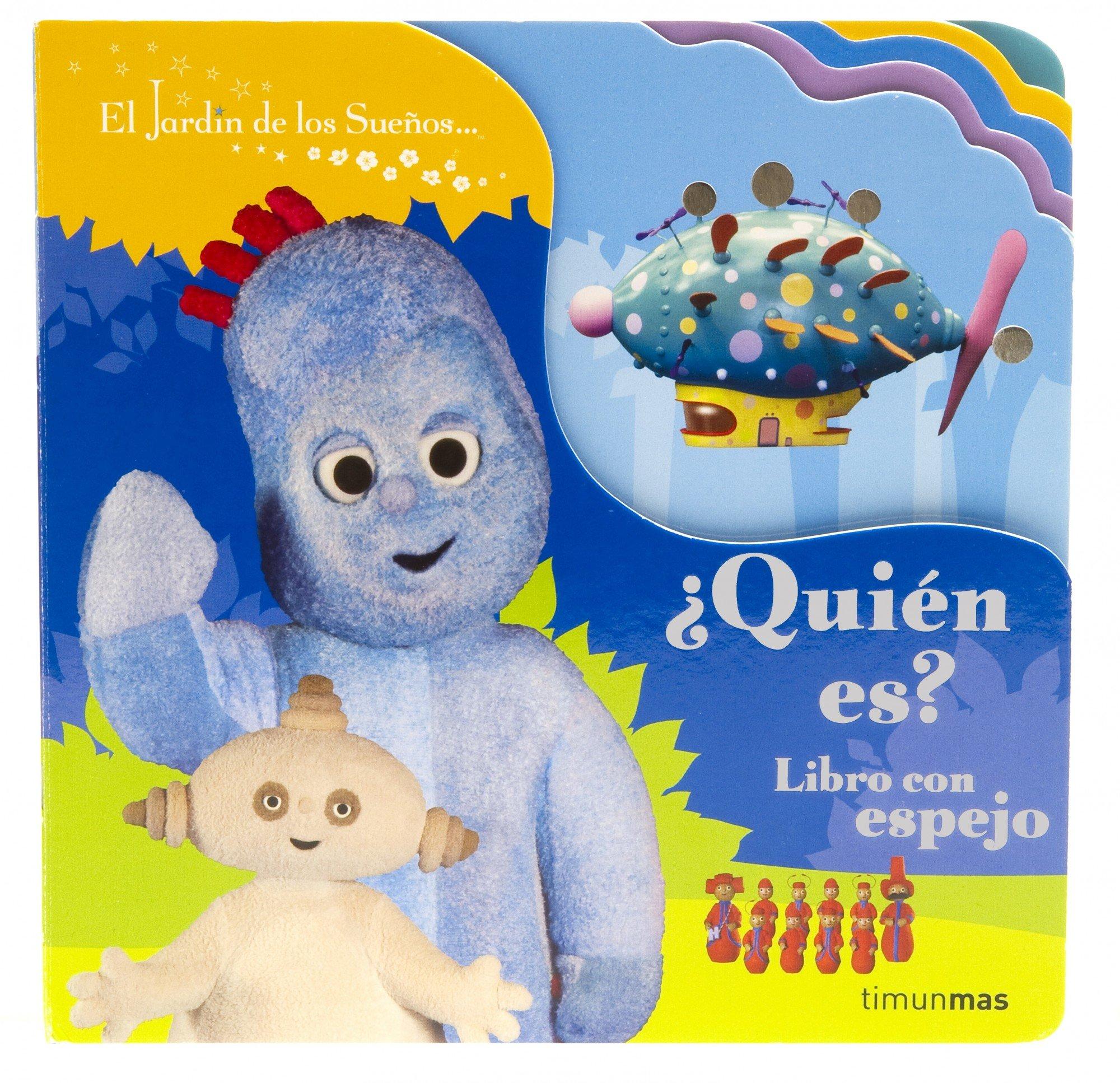 Quién es? (Infantil (timun Mas)): Amazon.es: El Jardín de los Sueños: Libros