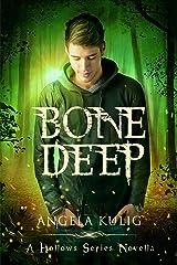 Bone Deep (Hollows Bonus Content Book 2)
