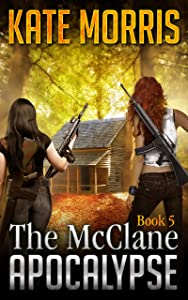 The McClane Apocalypse Book Five
