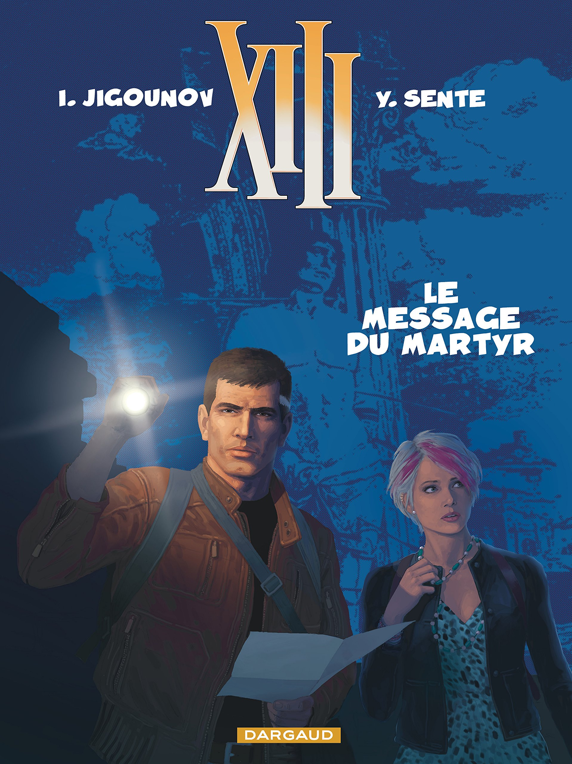 XIII (13), tome 23 : Le message du martyr: 9782505060031: Amazon.com: Books