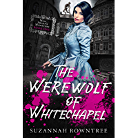 The Werewolf of Whitechapel (Miss Sharp's Monsters Book 1)