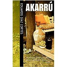 Akarrú (Spanish Edition) Jan 11, 2014