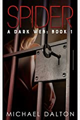Spider (A Dark Web Book 1) Kindle Edition