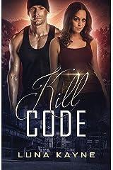 Kill Code (Zero Day Book 1) Kindle Edition