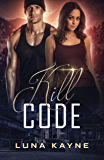Kill Code (Zero Day Book 1)