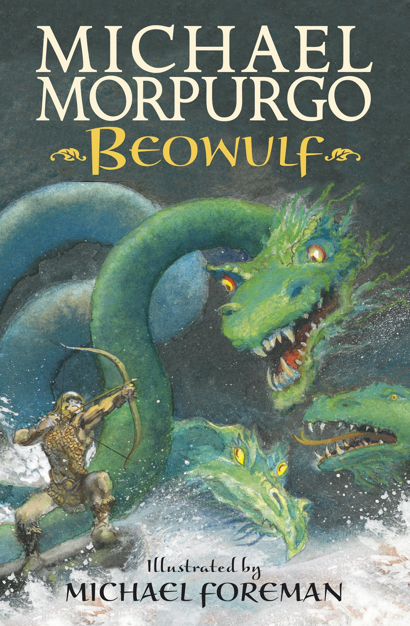 Beowulf: 1: Amazon.co.uk: Morpurgo, Sir Michael, Foreman, Michael:  9781406348873: Books