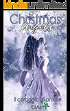 Christmas Angels: Il coraggio di amare