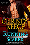 Running Scared: An LCR Elite Novel