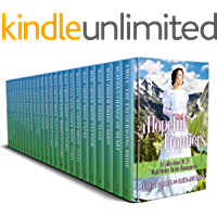 Hopeful Frontiers: A Collection of 25 Mail Order Bride Romances (Hopeful Historical Romances Book 3)