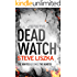 Dead Watch: a fast-paced thriller you don't want to miss