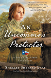 An Uncommon Protector (A Lone Star Hero's Love Story Book 2)