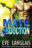 Mate Abduction (Alien Abduction Book 9)