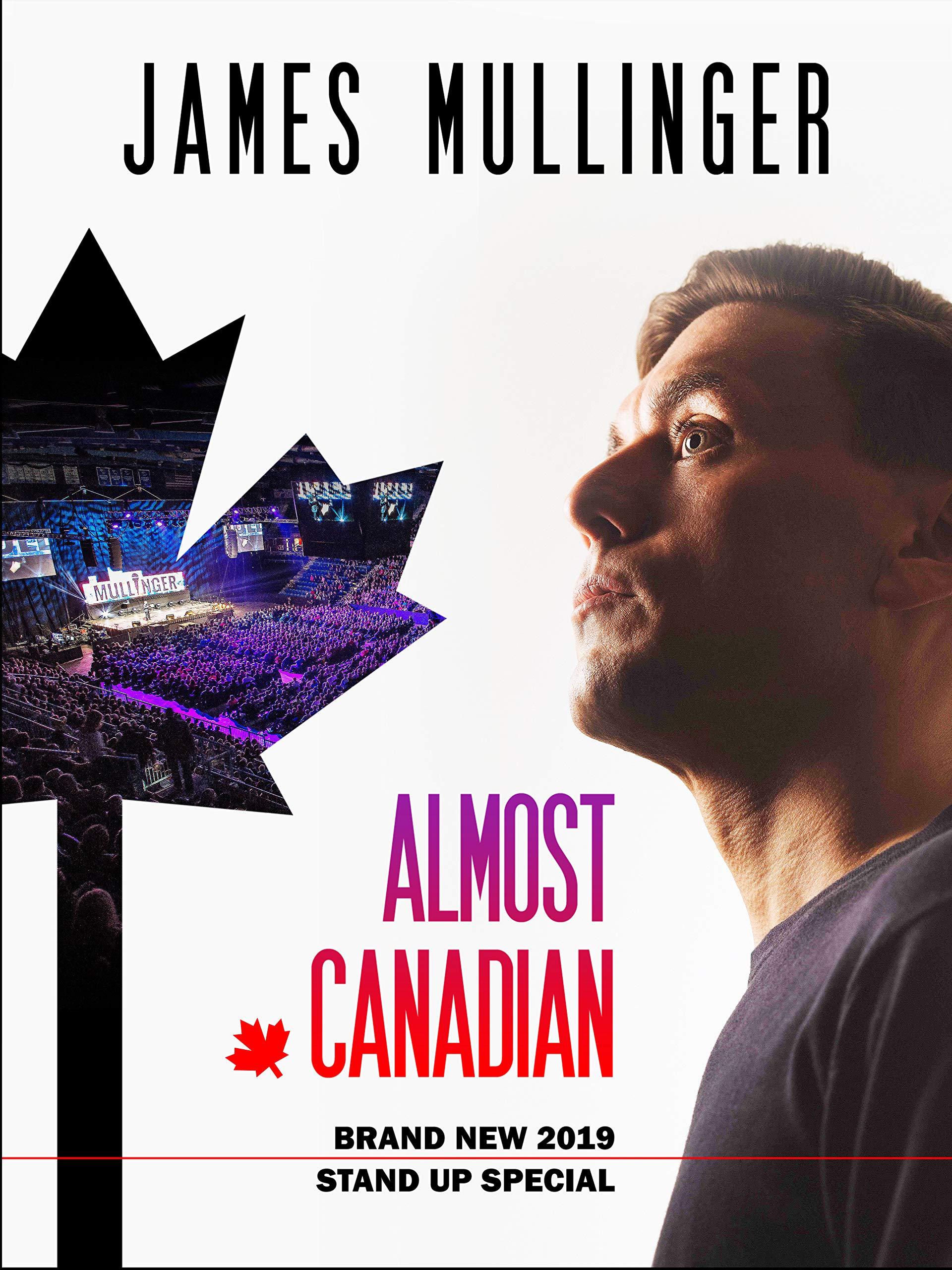 James Mullinger: Almost Canadian on Amazon Prime Video UK