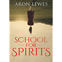 School For Spirits: A Dead Girl and a Samurai (Spirit School Book 1) (English Edition)