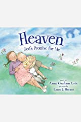 Heaven God's Promise for Me Kindle Edition