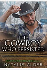 The Cowboy Who Persisted (The Ford Brothers Series Book 3) Kindle Edition