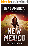 Dead America - New Mexico (Dead America - The Second Week Book 9)