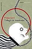 Trilogía de Auschwitz (IMPRESCINDIBLES)