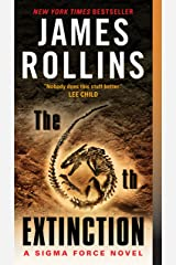 The 6th Extinction: A Sigma Force Novel (Sigma Force Series Book 10) Kindle Edition