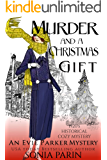 Murder and a Christmas Gift: A 1920s Historical Cozy Mystery (An Evie Parker Mystery Book 7)
