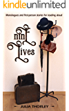 Nine Lives: Monologues and first-person stories for reading aloud