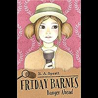 Friday Barnes 6: Danger Ahead