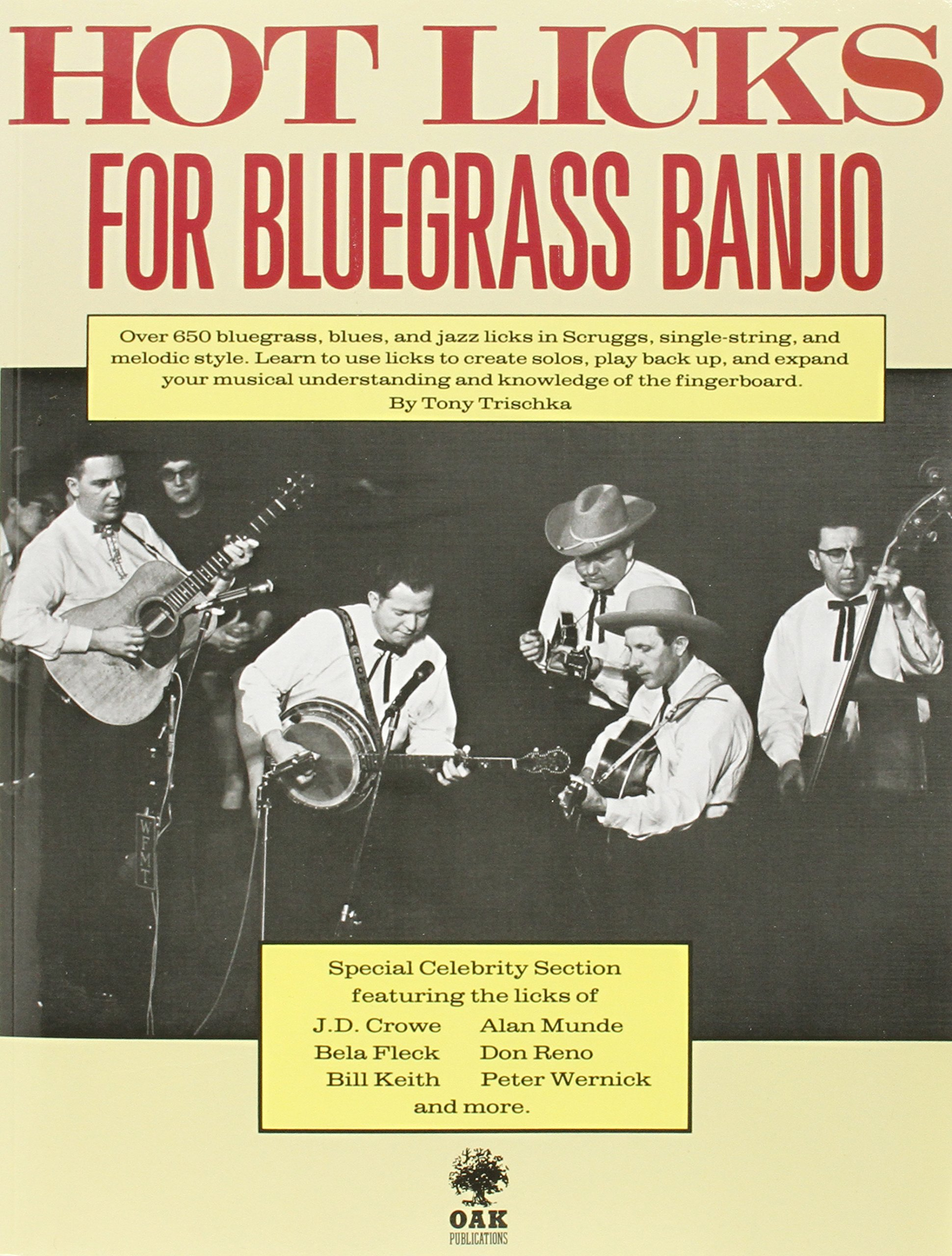 Hot Licks for Bluegrass Banjo Paperback – Dec 31 1983 Tony Trischka Music Sales America 0825602882 Musical Instruments - Strings