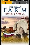 The Amish Farm: Amish Romance (Amish Fall Book 4)