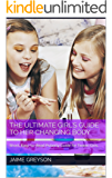 THE ULTIMATE GIRL'S Guide to HER CHANGING BODY: Short, Easy-to-Read Puberty Guide for Tween Girls.
