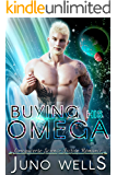 Buying His Omega: MF Omegaverse SF Romance (Galactic Alphas)