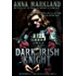 Dark Irish Knight (Montbryce~The Next Generation Medieval Romance Series Book 1)